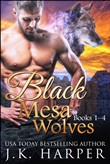 Black Mesa Wolves Books 1-4