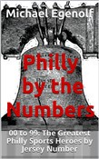 Philly by the Numbers