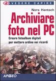 Archiviare foto nel PC