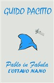 pablo in fabula. vol. 1: ...