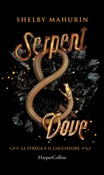 Serpent and Dove (Edizione Italiana)