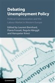 Debating Unemployment Policy