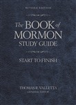 The Book of Mormon Study Guide: Start to Finish, Revised Edition