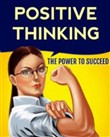 How To Master the Power Of Positive Thinking