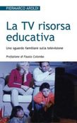 La Tv risorsa educativa
