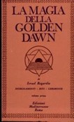 La magia della Golden Dawn - Vol.1