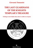 The last guardians of the Knights Templar's treasure. Nothing is more hidden than what is visible to everyone