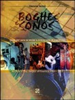 Boghes e Sonos. Quarant'anni di musica extracolta in Sardegna. Dal beat al pop, dal jazz all'etnorock