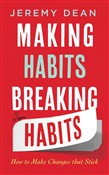 making habits, breaking h...