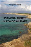 pianosa. morte in fondo a...