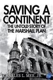 Saving a Continent: The Untold Story of the Marshall Plan