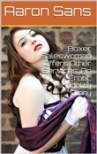Boxer Saleswoman Offers Other Services: An Erotic Infidelity Story