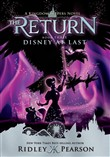 Kingdom Keepers The Return Book 3: Disney At Last