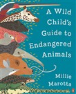 a wild child's guide to e...