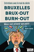 Bruxelles, Brux-out, burn-out