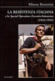 La Resistenza italiana e lo speciale operations executive britannico (1943-1945)
