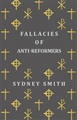 Fallacies of Anti-Reformers