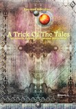 A trick of the tales