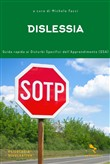 Dislessia. Guida rapida ai disturbi specifici dell'apprendimento (DSA)