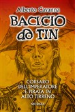 Bacicio do Tin. Corsaro dell'imperatore e pirata in alto Tirreno