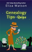 Genealogy Tips and Quips