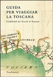 Guidebook for travels in Tuscany