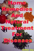 Home Remedies And Natural Treatment For Diseases