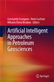 Artificial Intelligent Approaches in Petroleum Geosciences