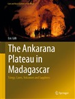 The Ankarana Plateau in Madagascar