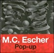 M. C. Escher. Pop-up. Ediz. illustrata