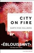 city on fire, édition fra...