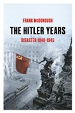 The Hitler Years, Volume 2: Disaster 1940-1945