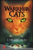 L'ora più buia. Warrior cats