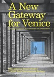 A new gateway for Venice