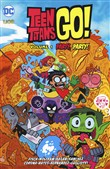 Party, party! Teen Titans go!. Vol. 1