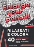 Enlarge your pencil. Colora via l'ansia