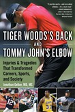 Tommy John's Elbow and Tiger Woods's Back