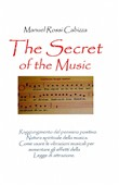 The secret of the music. Ediz. italiana