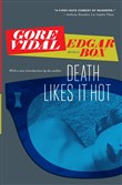 death likes it hot