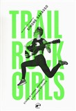 trail rock girls