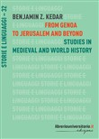 From Genoa to Jerusalem and beyond. Studies in medieval and world history
