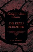 The King's Betrothed (Fantasy and Horror Classics)