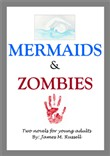 mermaids and zombies