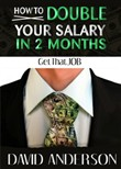 how to double your salary...