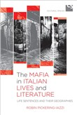 The Mafia in Italian Lives and Literature