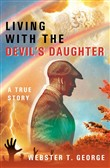 Living with the Devil's Daughter