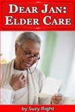 Dear Jan: Elder-Care