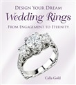 Design Your Dream Wedding Rings