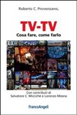 tv­tv. cosa fare, come fa...
