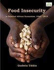 Food Insecurity in Selected African Economies: 1940 – 2015